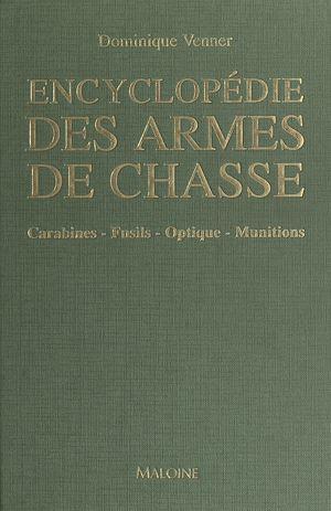 Téléchargez le livre :  Encyclopédie des armes de chasse