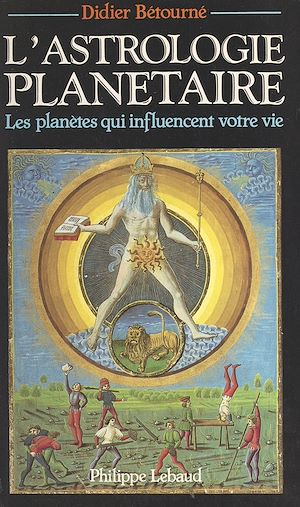 Téléchargez le livre :  L'astrologie planétaire