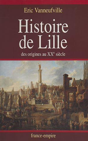 Téléchargez le livre :  Histoire de Lille