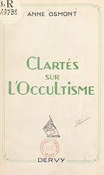Télécharger le livre :  Clartés sur l'occultisme