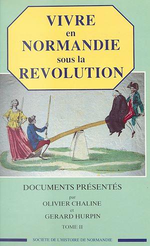 Téléchargez le livre :  Vivre en Normandie sous la Révolution (2)