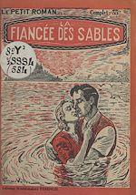 Télécharger le livre :  La fiancée des sables