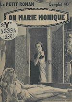 Télécharger le livre :  On marie Monique