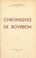 Télécharger le livre :  Chroniques de Bourbon