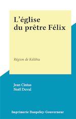 Télécharger le livre :  L'église du prêtre Félix