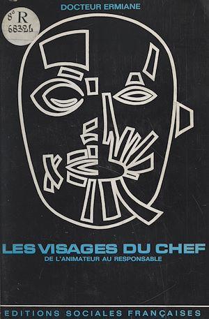 Téléchargez le livre :  Les visages du chef