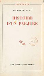 Télécharger le livre :  Histoire d'un parjure