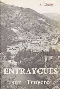 Télécharger le livre : Histoire d'Entraygues-sur-Truyère