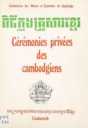 Téléchargez le livre :  Cérémonies privées des Cambodgiens