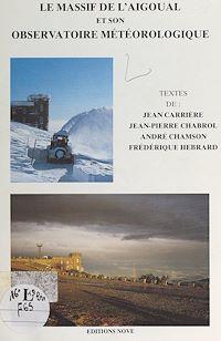 Télécharger le livre : Le massif de l'Aigoual et son observatoire météorologique