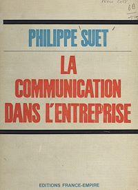 Télécharger le livre : La communication dans l'entreprise