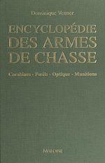 Télécharger le livre :  Encyclopédie des armes de chasse
