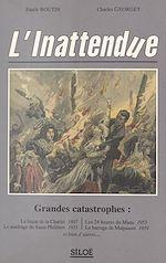 Télécharger le livre :  L'inattendue : grandes catastrophes