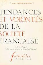 Télécharger le livre :  Tendances et volontés de la société française
