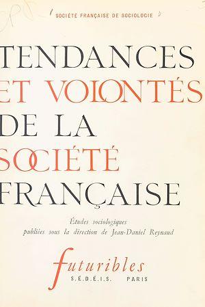 Téléchargez le livre :  Tendances et volontés de la société française