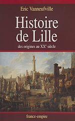 Télécharger le livre :  Histoire de Lille
