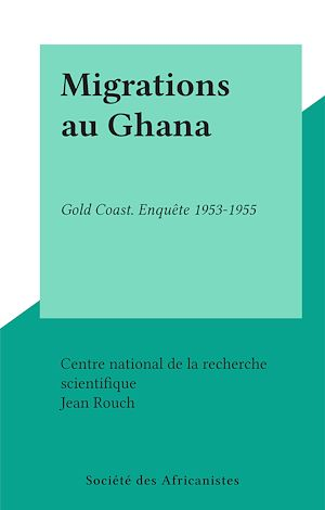 Téléchargez le livre :  Migrations au Ghana