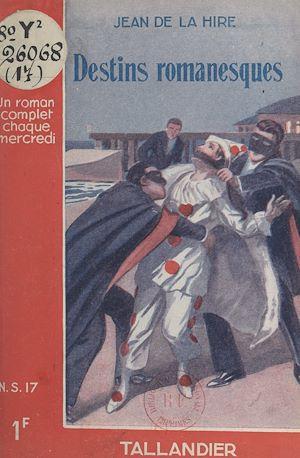 Téléchargez le livre :  Destins romanesques