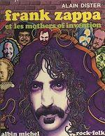 Télécharger le livre :  Frank Zappa et les Mothers of invention