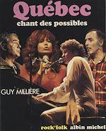 Télécharger le livre :  Québec : chant des possibles...