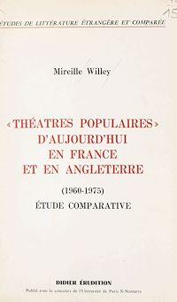 Télécharger le livre : Théâtres populaires d'aujourd'hui en France et en Angleterre
