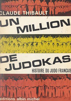 Téléchargez le livre :  Un million de judokas