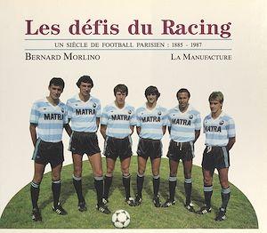 Téléchargez le livre :  Les défis du racing