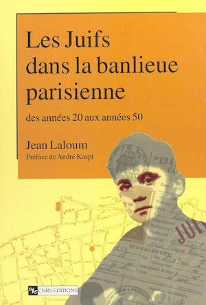 Téléchargez le livre :  Les Juifs dans le banlieue parisienne