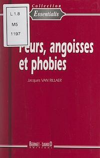 Télécharger le livre : Peurs, angoisses et phobies