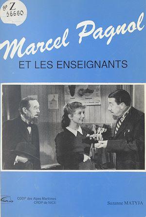 Téléchargez le livre :  Marcel Pagnol et les enseignants