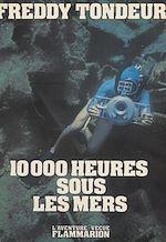Télécharger le livre :  10000 heures sous les mers