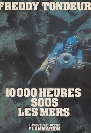 Téléchargez le livre :  10000 heures sous les mers