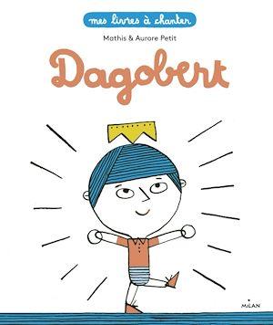 Téléchargez le livre :  Dagobert