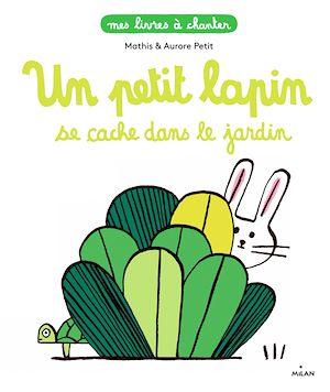 Téléchargez le livre :  Un petit lapin se cache dans le jardin