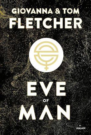 Téléchargez le livre :  Eve of man - t.1