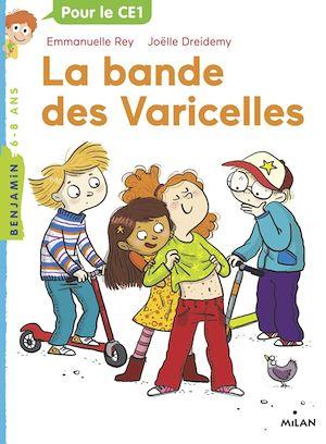 Téléchargez le livre :  La bande des varicelles