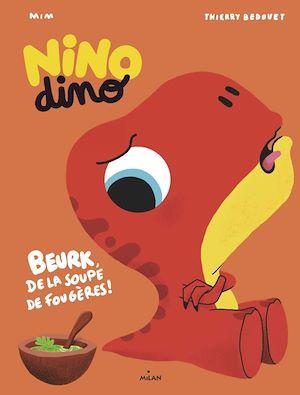 Téléchargez le livre :  Nino Dino - De la soupe de fougères ?