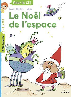 Téléchargez le livre :  Le Noël de l'espace
