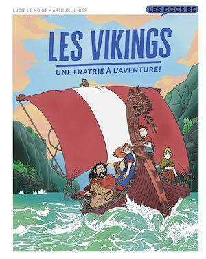 Téléchargez le livre :  Les Vikings - Une fratrie à l'aventure !
