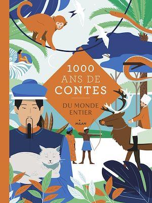Téléchargez le livre :  Mille ans de contes du monde entier