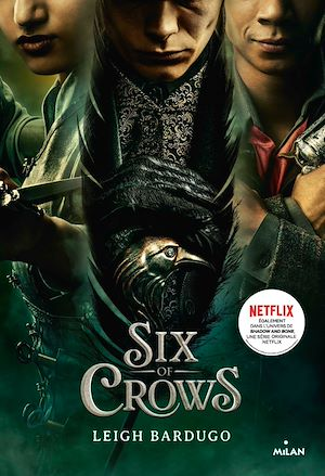 Six of crows, Tome 01 | Bardugo, Leigh. Auteur