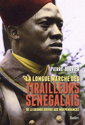 Téléchargez le livre :  La longue marche des tirailleurs sénégalais