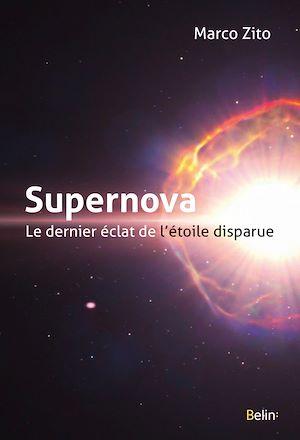 Téléchargez le livre :  Supernova, le dernier éclat de l'étoile disparue