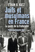 Télécharger le livre :  Juifs et musulmans en France