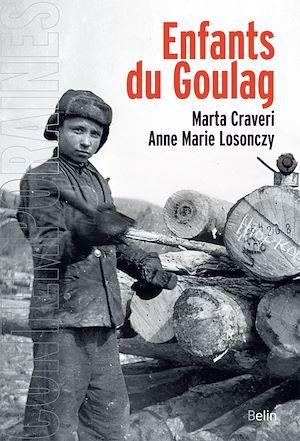 Téléchargez le livre :  Enfants du Goulag