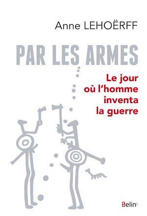 Téléchargez le livre :  Par les armes