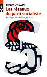 Télécharger le livre :  Les réseaux du parti socialiste
