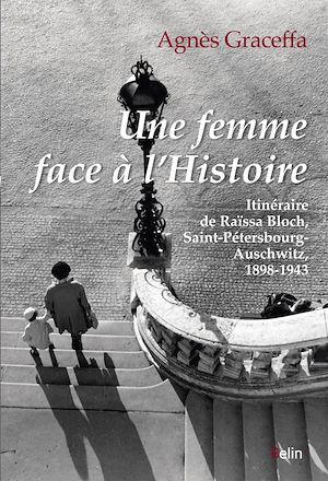Téléchargez le livre :  Une femme face à l'histoire