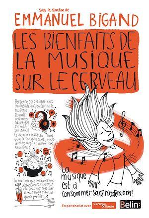 Téléchargez le livre :  Les bienfaits de la musique sur le cerveau