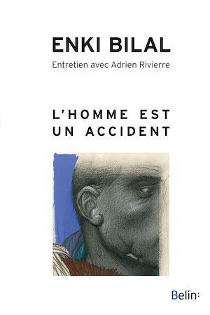 Téléchargez le livre :  L'Homme est un accident